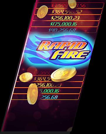 Rapid fire jackpot